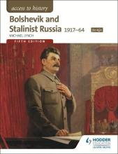 Access to History: Bolshevik and Stalinist Russia 1917-64 for AQA