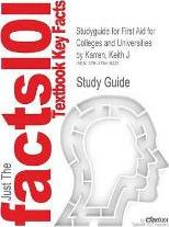 Studyguide for First Aid for Colleges and Universities by Karren, Keith J, ISBN 9780321732590