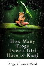 How Many Frogs Does a Girl Have to Kiss