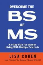 Overcome the Bs of MS