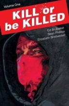 Kill or be Killed: Volume 1