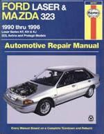 Ford Laser and Mazda 323 Australian Automotive Repair Manual: 1990 to 1996