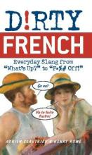 D!rty French