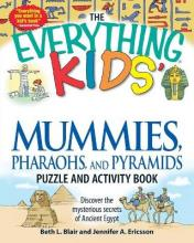 """The """"Everything"""" Kids' Mummies, Pharaohs, and Pyramids Puzzle and Activity Book"""