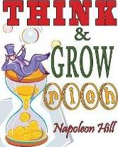 Think and Grow Rich. Complete Reprint of the 1937 Bestselling Classic. Includes Self Analysis Test & Fifty Seven Famous Alibis