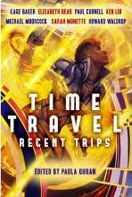 Time Travel: Recent Trips: Recent Trips