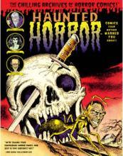 Haunted Horror: Chilling Archives of Horror Comics! Volume 2