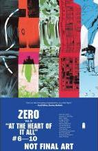 Zero: At the Heart of it All Volume 2
