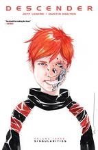 Descender: Singularities Volume 3