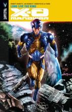 X-O Manowar: Long Live the King Voume 12