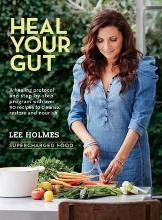 Heal Your Gut: Supercharged Food