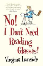 No! I Don't Need Reading Glasses: Marie Sharp 2