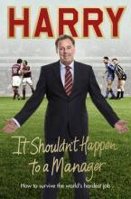 It Shouldn't Happen to a Manager: Book 3
