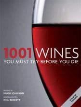 1001: Wines You Must Try Before You Die