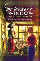 Mr. Wicker's Window - With Original Cover Artwork and Bw Illustrations