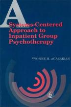 A Systems-Centered Approach to Inpatient Group Psychotherapy