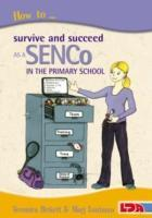 How to Survive and Succeed as a SENCo in the Primary School