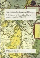 Map-Making, Landscapes and Memory