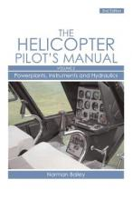 Helicopter Pilot's Manual: Powerplants, Instruments and Hydraulics v. 2