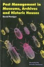 Pest Management in Museums, Archives and Historic Houses