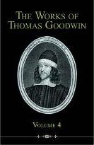 The Works of Thomas Goodwin, Volume 4