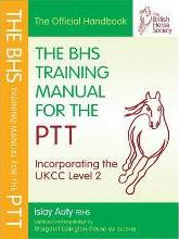 The BHS Training Manual for the PTT