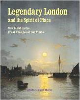 Legendary London and the Spirit of Place