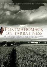 Portmahomack on Tarbat Ness: Changing Ideologies in North-East Scotland, Sixth to Sixteenth Century AD 2016