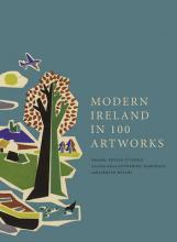 Modern Ireland in 100 Artworks