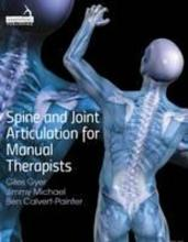 Spine and Joint Articulation for Manual Therapists