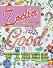 The Zoella Generation Good Vibes Colouring Book