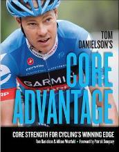 Tom Danielson's Core Advantage