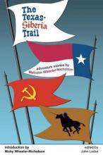 The Texas-Siberia Trail