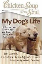 Chicken Soup for the Soul: My Dog's Life