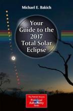 Your Guide to the 2017 Total Solar Eclipse 2016