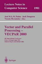 Vector and Parallel Processing: VECPAR 2000 - 4th International Conference, Porto, Portugal, June 21-23, 2000, Selected Papers and Invited Talks