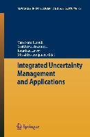 Integrated Uncertainty Management and Applications