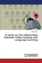A Study on the Relationship Between Video Gaming and Language Learning