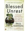 Blessed Unrest: How the Largest Social Movement in History is Restoring Grace, Justice, and Beauty to the World