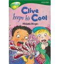 Oxford Reading Tree: Level 12: Treetops Stories: Clive Keeps His Cool