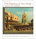 The Making of the West, Volume B: 1340-1830: Peoples and Cultures