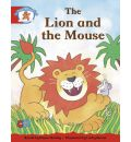 Literacy Edition Storyworlds 1 Once Upon a Time World, the Lion and the Mouse