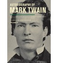 Autobiography of Mark Twain: Volume II: The Complete and Authoritative Edition