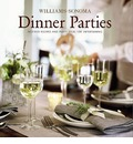Dinner Parties: Inspired Recipes and Party Ideas for Entertaining