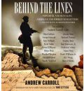 Behind the Lines: Powerful and Revealing American and Foreign War Letters and One Man's Search to Find Them