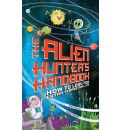 The Alien Hunter's Handbook: How to Look for Extraterrestrial Life