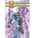 Miracleman: Dream of Flying Book 1