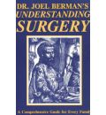 Understanding Surgery: A Comprehensive Guide for Every Family  Paperback   Ju...