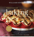 Essentials of Baking: Recipes and Techniques for Succcessful Home Baking
