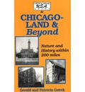 Hippocrene USA Guide to Chicagoland and Beyond: Nature and History within 200...